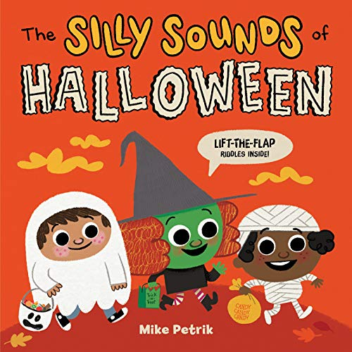 The Silly Sounds of Halloween: Lift-the-Flap Riddles Inside!