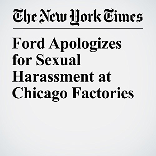 Ford Apologizes for Sexual Harassment at Chicago Factories copertina