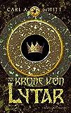Carl A. DeWitt: Die Krone von Lytar