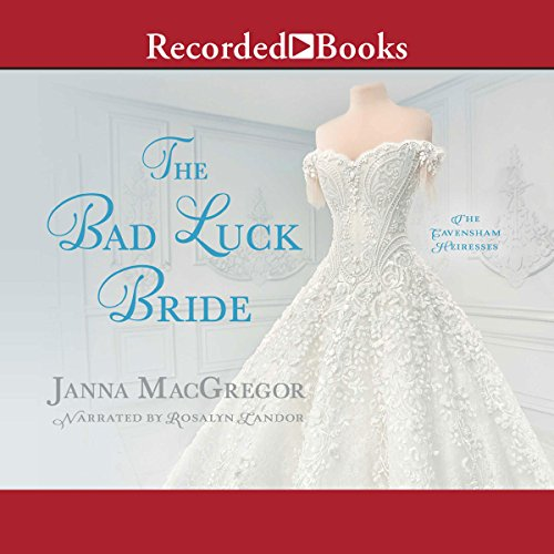 The Bad Luck Bride Audiobook By Janna MacGregor cover art