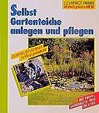 """Selbst Gartenteiche anlegen und pflegen (Compact-Praxis """"do it yourself"""") - Peter Himmelhuber"""