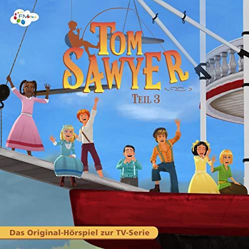 Tom Sawyer 3. Das Original-Hörspiel zur TV-Serie Titelbild