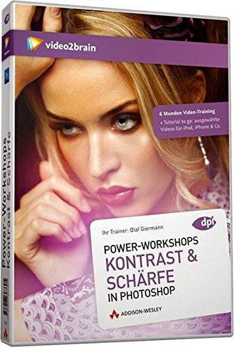 Power-Workshops: Kontrast & Schärfe in Photoshop - Global-, Lokal- und Mikrokontrast (PC+MAC+Linux)
