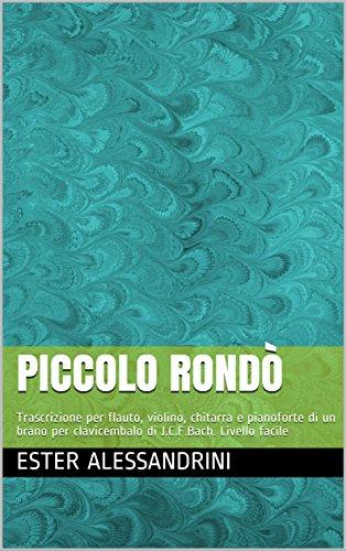 Piccolo rondò : Trascrizione per flauto, violino, chitarra
