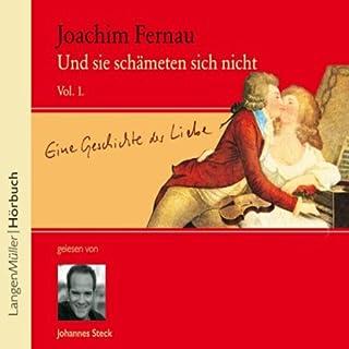 Und sie schämten sich nicht 1                   Autor:                                                                                                                                 Joachim Fernau                               Sprecher:                                                                                                                                 Johannes Steck                      Spieldauer: 4 Std. und 32 Min.     44 Bewertungen     Gesamt 4,3