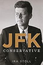 Best john f kennedy conservative Reviews