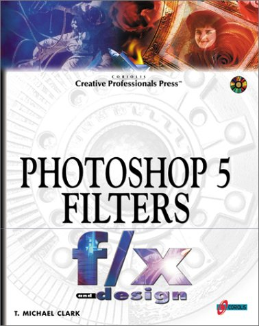 Photoshop 5 Filters F/X and Design
