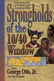 Strongholds of the 10 40 Window: Intercessor