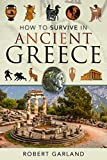 How to Survive in Ancient Greece