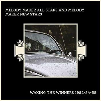 Waxing the Winners 1952-54-55