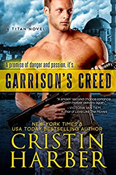 [Cristin Harber]のGarrison's Creed (Titan Book 2) (English Edition)