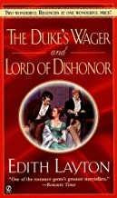 Dukes Wager Lord Of Dishonor by Edith Layton (July 28,2000)