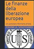 Le finanze della liberazione europea: con particolare riguardo all'Italia
