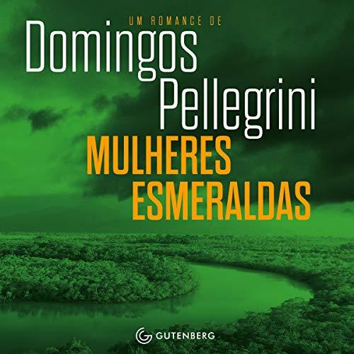Mulheres Esmeraldas audiobook cover art