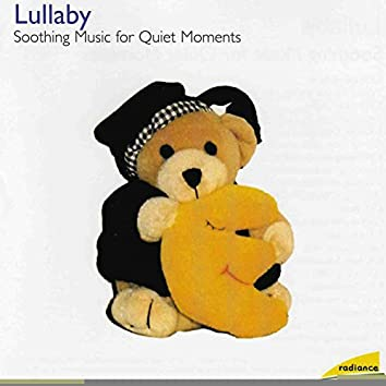 Lullaby: Soothing Music For Quiet Moments