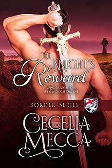 The Knight's Reward (Border Series Book 10) by [Cecelia Mecca]