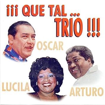 Qué Tal...Trio !