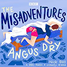 The Misadventures Of Angus Dry