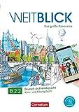 WEITBLICK B2.2 LIBRO DE CURSO Y EJERCICIOS: Mit PagePlayer-App inkl. Audios, Videos und Texten
