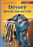Devore. Ideen für Samt und Seide