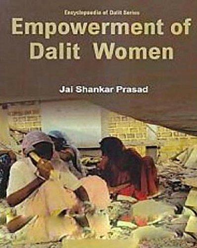 Empowerment Of Dalit Women (English Edition)