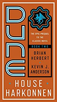 Dune: House Harkonnen (Prelude to Dune Book 2) by [Brian Herbert, Kevin Anderson, Stephen Youll]