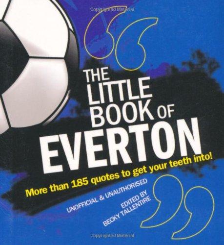 The Little Book of Everton (Little Book of Football)