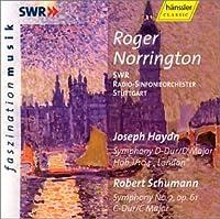"""Haydn: Symphony No. 104 """"London;"""" Schumann: Symphony No. 2 / Norrington"""