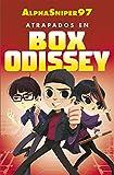 Atrapados en Box Odissey (Tendencias)