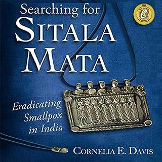 Searching for Sitala Mata: Eradicating Smallpox in India cover art
