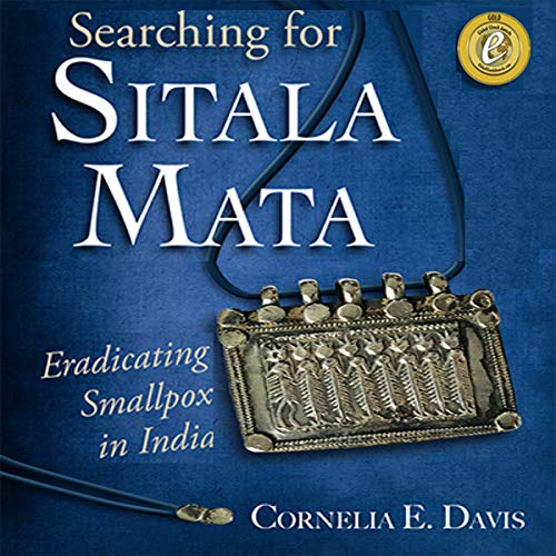 『Searching for Sitala Mata: Eradicating Smallpox in India』のカバーアート