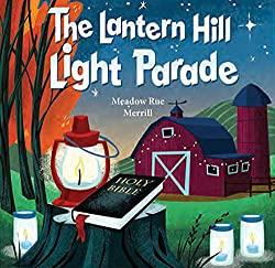 The Lantern Hill Light Parade by Meadow Rue Merrill