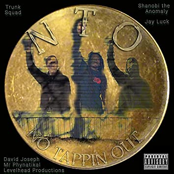 No Tappin Out (feat. Jay Luck & David Joseph)