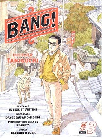 Bang ! numéro 3 : Bande dessinée - Images - Actualité