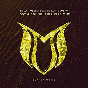 Lost & Found (Full Fire Mix)