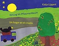 Einzug im Pflaumenbaum: Un hogar en el ciruelo