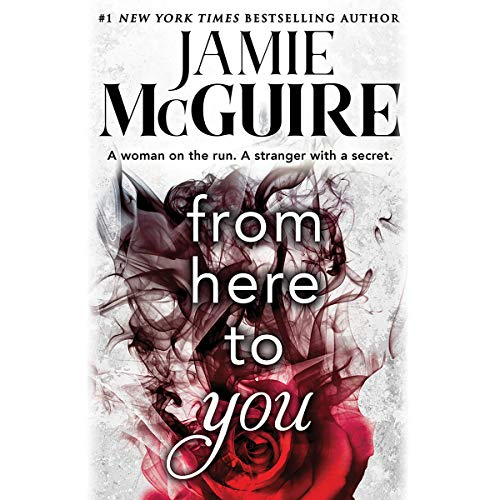 From Here to You                   Written by:                                                                                                                                 Jamie McGuire                               Narrated by:                                                                                                                                 Karissa Vacker,                                                                                        Andrew Eiden                      Length: 12 hrs and 20 mins     6 ratings     Overall 4.2