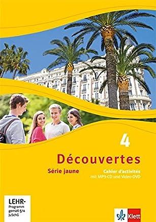 Découvertes 4 Série jaune Cahier dactivités it P3CD und VideoDVD 4 Lernjahr Découvertes Série jaune ab Klasse 6 Ausgabe ab 2012 by