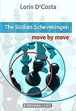 Sicilian Scheveningen: Move By Move-D'costa, Lorin