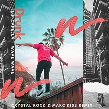 Drunk (Crystal Rock & Marc Kiss Remix)