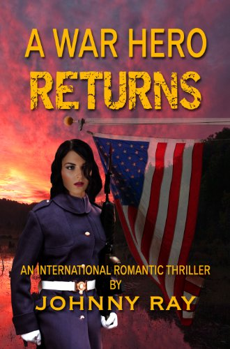 Book: A War Hero Returns by Johnny Ray