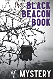 The Black Beacon Book of Mystery (The Black Beacon Books of Mystery)