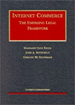 Internet Commerce: The Emerging Legal Framework