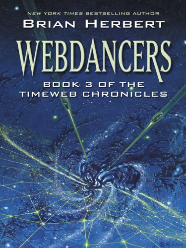 Download Webdancers (Timeweb Chronicles) 1594142181