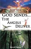 God Sends...The Angels Deliver