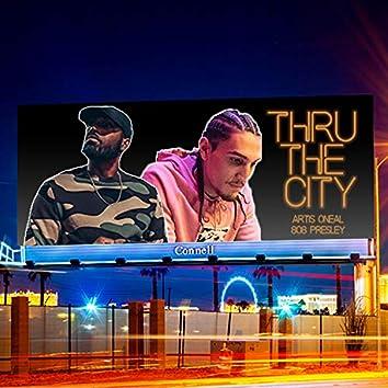 Thru The City (feat. 808 Presley)