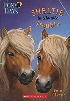 Sheltie in Double Trouble (Pony Days) 0439684900 Book Cover