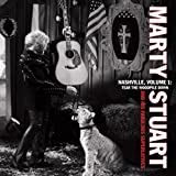 Nashville Vol. 1: Tear the Woodpile Down By Marty Stuart (2012-04-23)