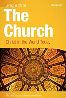 The Church: Christ in the World Today, student book (Living in Christ)