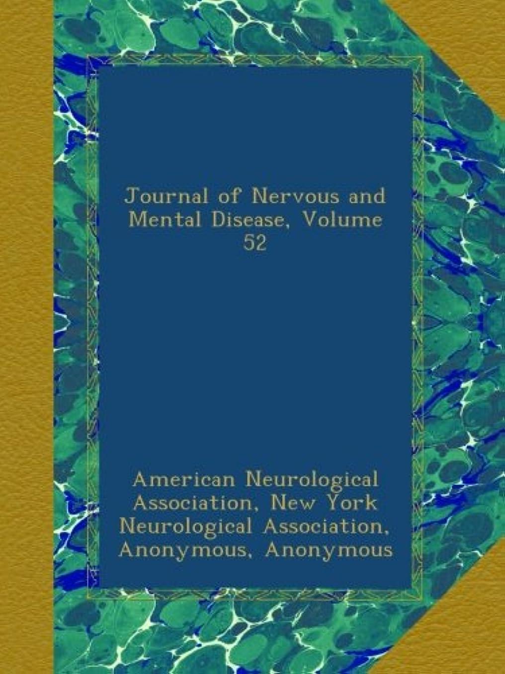 言い換えると日帰り旅行にであるJournal of Nervous and Mental Disease, Volume 52